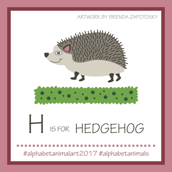 H is for Hedgehog by Brenda Zapotosky