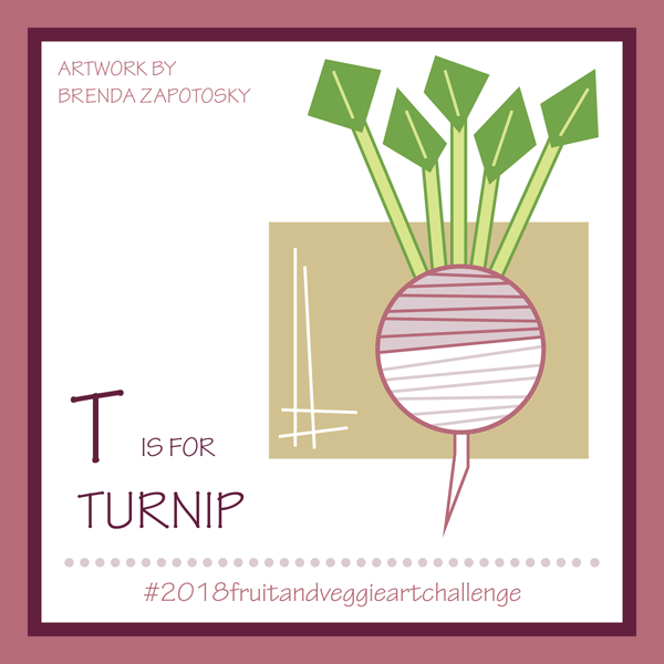 T is for Turnip by Brenda Zapotosky