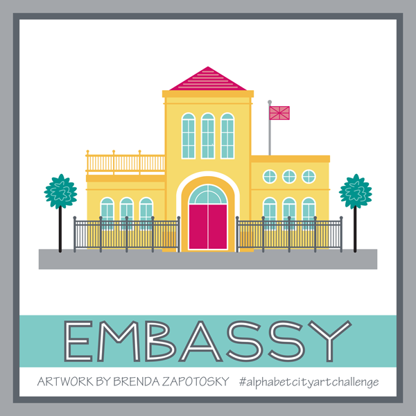 E is for Embassy by Brenda Zapotosky