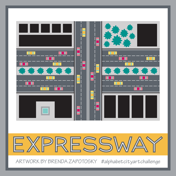 X is for Expressway by Brenda Zapotosky